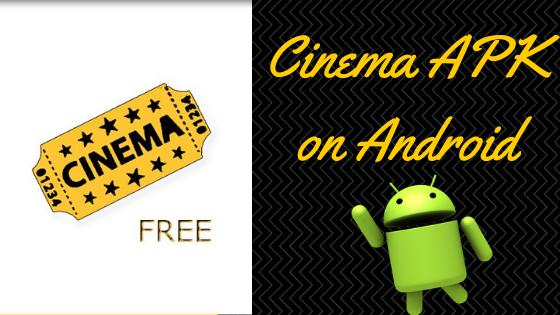 Cinema APK on Android